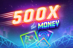 500X the Money